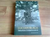 TRILOGIA COSMOLOGICA -LUCIAN BLAGA