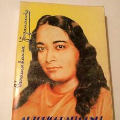 Autobiografia unui Yoghin, Paramahansa Yogananda - Carti Budism