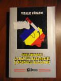 Preliminarii la raptul Basarabiei si nordului Bucovinei 1938-1940 - V. Varatic