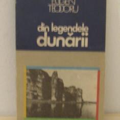 EUGEN TEODORU - DIN LEGENDELE DUNARII - Carte de calatorie