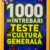 1000 DE INTREBARI, TESTE DE CULTURA GENERALA, VOL VI, 2016 - Carte de povesti