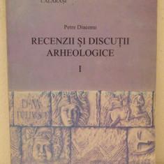 PETRE DIACONU- RECENZII SI DISCUTII ARHEOLOGICE I - Istorie