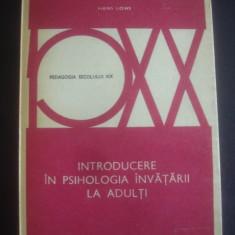 HANS LOWE - INTRODUCERE IN PSIHOLOGIA INVATARII LA ADULTI * PEDAGOGIA SEC. XX