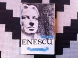 George Enescu George Balan oameni de seama carte arta cultura muzica ilustrata