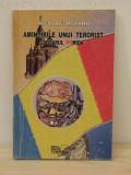 AMINTIRILE UNUI TERORIST  - NICOLAE ROTARU