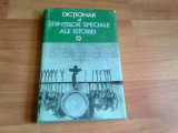 DICTIONAR AL STIINTELOR SPECIALE ALE ISTORIEI -MARCEL POPA, Alta editura
