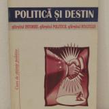 POLITICA SI DESTIN -ANDREW GAMBLE - Istorie