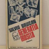 SILVIU BRUCAN - GENERATIA IROSITA ( MEMORII ) - Istorie