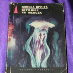 MIRCEA OPRITA - INTALNIRE CU MEDUZA. SF . Editura tineretului - Carte SF, An: 1966