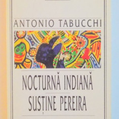 NOCTURNA INDIANA, SUSTINE PEREIRA de ANTONIO TABUCCHI, 1999 - Carte in alte limbi straine