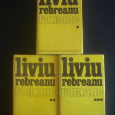 LIVIU REBREANU - ROMANE  3 volume  ION, PADUREA SPANZURATILOR, ADAM SI EVA ...