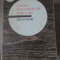 Cartea Intelepciunii Populare Proverbe - Necunoscut, 393004 - Carte folclor