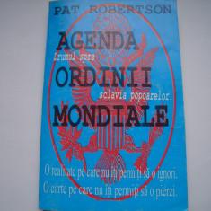 Agenda ordinii mondiale. Drumul spre sclavia popoarelor - Pat Robetson - Carte masonerie