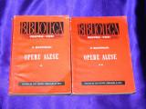 Dimitrie Bolintineanu - Opere alese vol 1-2 versuri proza colectia bpt (f0665, Dimitrie Bolintineanu