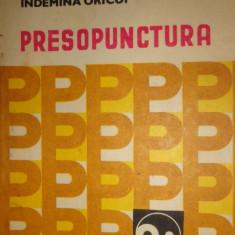 PRESOPUNCTURA UN MASAJ LA INDEMANA ORICUI 145PAG./157FIGURI= SABIN IVAN - Carte Recuperare medicala