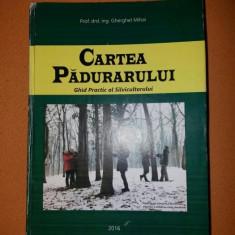 CARTEA PADURARULUI - GHERGHEL MIHAI .