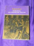 Romanul lui Francois Villon - Francis Carco (f0697