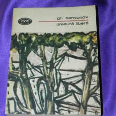 Gh Semionov - Dresura libera colectia bpt (f0683 - Roman