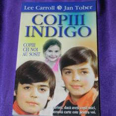 Copiii Indigo Copiii cei noi au sosit - Lee Carroll, Jan Tober (f0855 - Carte dezvoltare personala