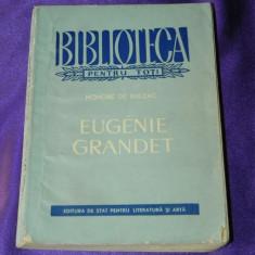 Honore de Balzac - Eugenie Grandet colectia bpt (f0685 - Roman