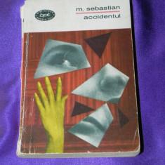 Mihail Sebastian - Accidentul colectia bpt (f0691 - Roman