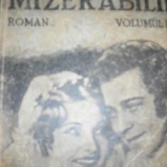 MIZERABILII - VICTOR HUGO 4 VOLUME - Carte veche