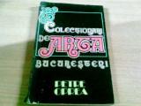 COLECTIONARI DE ARTA BUCURESTENI-PETRE OPREA, Alta editura