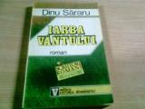 IARBA VINTULUI -DINU SARARU