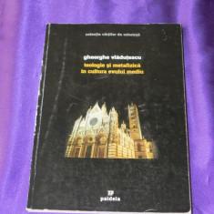 Gheorghe Vladutescu - Teologie si metafizica in cultura Evului Mediu (f0843 - Filosofie