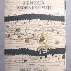 Emily Wilson - SENECA Istoria unei vieti - Biografie