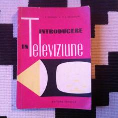 INTRODUCERE in televiziune editura tehnica carte tehnica ilustrata hobby 1961