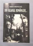 Mihai Prepelita - DIN GULAGUL ROMANILOR... cu dedicatia autorului