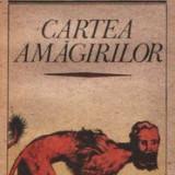 Cartea amăgirilor de Emil Cioran