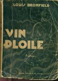 Vin Ploile - Louis Bromfield