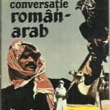 George Grigore, Nicolae Dobrisan - GHID DE CONVERSATIE ROMAN - ARAB