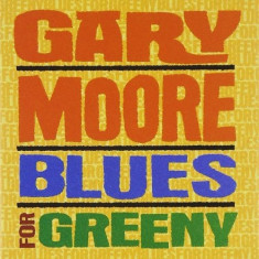 GARY MOORE Blues For Greeny remastered (cd) - Muzica Blues