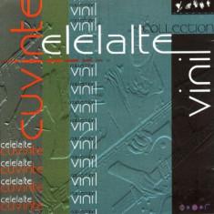 CELELALTE CUVINTE Vinyl Collection (cd) - Muzica Rock