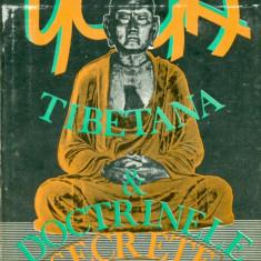 Yoga Tibetana si Doctrinele Secrete vol.1 - Carte ezoterism