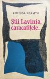 STII, LAVINIA, CARACATITELE... - Leonida Neamtu