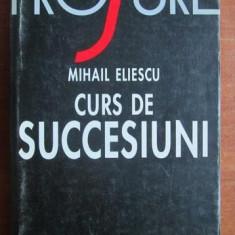 Curs de succesiuni / Mihail Eliescu - Carte Drept civil