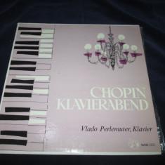 Chopin/Vlado Perlemuter - Chopin Klavierabend _ vinyl, LP, Germania - Muzica Clasica Altele, VINIL