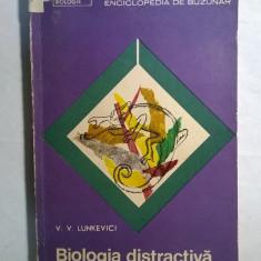 V. V. Lunkevici – Biologia distractiva