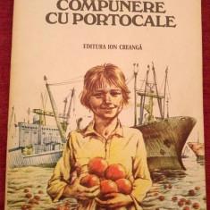 Compunere cu portoclae, Ion Filipciuc, Ed. Ion Creanga 1982, colectie - Carte Epoca de aur