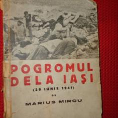 Pogromul de la Iasin 29 iunie 1941 ( editie veche ) 100pagini- Marius Mircu - Carte veche