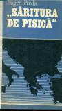 Saritura de pisica / Miza petrolului in valtoarea razboiului - Eugen Preda