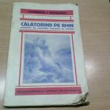 CALATORIND PE RHIN -LAURENTIA I. BACALBASA - Carte de calatorie