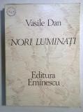 Vasile Dan – Nori luminati