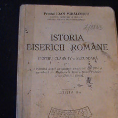 ISTORIA BISERICII ROMANE-PREOT IOAN MIHALCESCU- - Carti Istoria bisericii