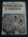 OVIDIU DRIMBA - ISTORIA CULTURII SI CIVILIZATIEI volumul 1