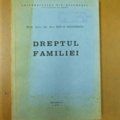 Ion Filipescu Dreptul familiei Bucuresti 1979 - Carte Dreptul familiei